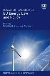 Research Handbook on EU Energy Law and Policy