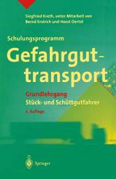 Schulungsprogramm Gefahrguttransport: Grundlehrgang Stück- und Schüttgutfahrer, Ausgabe 2