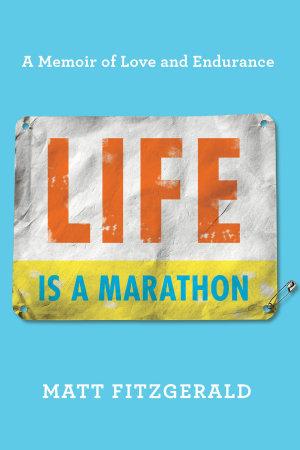 Life Is a Marathon