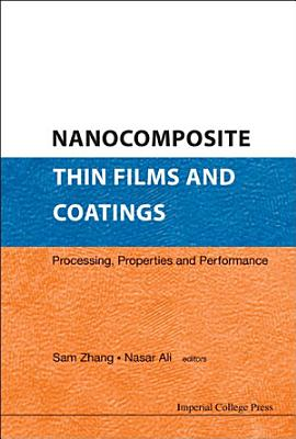 Nanocomposite Thin Films and Coatings PDF
