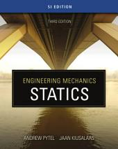 Engineering Mechanics: Statics - SI Version: Edition 3