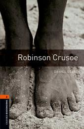 Robinson Crusoe Level 2 Oxford Bookworms Library: Edition 3