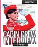 The Cabin Crew Interview Workbook