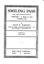"""Smiling Pass: Being a Further Account of the Career of """"Smiles"""" : a Rose of the Cumberlands"""