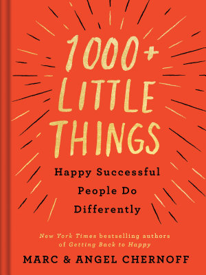 1000  Little Things Happy Successful People Do Differently