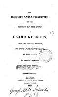 The history and antiquities of the county of the town of Carrickfergus PDF