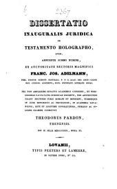 Dissertatio inauguralis juridica de testamento holographo