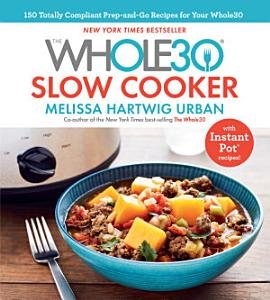 The Whole30 Slow Cooker Book