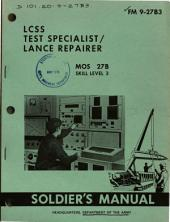 LCSS test specialist/lance repairer, MOS 27B.