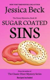 Sugar Coated Sins: Donut Mystery #20