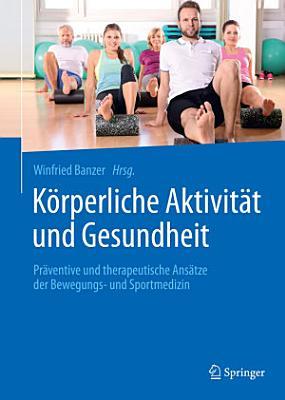 K  rperliche Aktivit  t und Gesundheit PDF