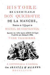 Histoire de l'admirable Don Quichotte de la Manche: Volumes3à4
