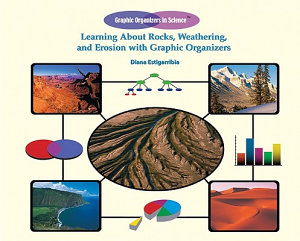 Learning About Rocks  Weathering  and Erosion with Graphic Organizers PDF