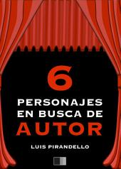 Seis Personajes en husca de autor