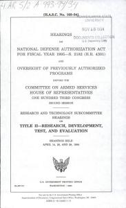 Hearings on National Defense Authorization Act for Fiscal Year 1994  H R  2401 and Oversight of Previously Authorized Programs Before the Committee on Armed Services  House of Representatives  One Hundred Third Congress  Second Session PDF