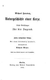 Naturgeschichte einer kerze: Sechs vorlesungen für die jugend