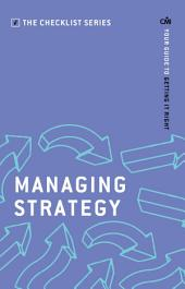 Managing Strategy: Your guide to getting it right