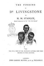 The Finding of Dr  Livingstone by H M  Stanley PDF