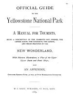 Official Guide to the Yellowstone National Park