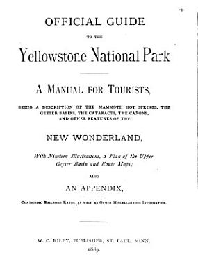 Official Guide to the Yellowstone National Park PDF