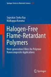 Halogen Free Flame Retardant Polymers Book PDF