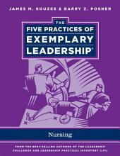 The Five Practices of Exemplary Leadership: Nursing