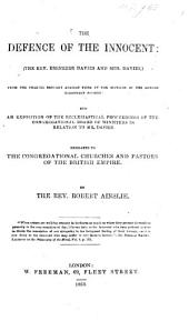 The Defence of the Innocent-the Rev. E. Davies and Mrs. Davies-from the Charges Brought Against Them by the Officers of the London Missionary Society, Etc