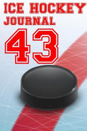 Ice Hockey Journal 43