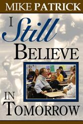 I Still Believe In Tomorrow Book PDF