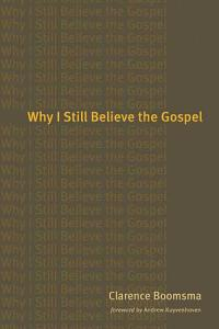 Why I Still Believe the Gospel Book