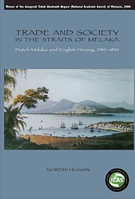 Trade and Society in the Straits of Melaka PDF