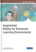 Augmented Reality for Enhanced Learning Environments