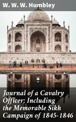 Journal of a Cavalry Officer; Including the Memorable Sikh Campaign of 1845-1846
