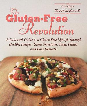 The Gluten Free Revolution