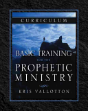 Basic Training for the Prophetic Ministry Curriculum Book