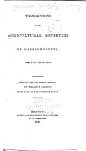Transactions of the Agricultural Societies in the State of Massachusetts