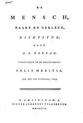 De mensch naakt en gekleed: dichtstuk, voorgelezen in de Maatschappij Felix Meritis, den 19den van Wijnmaand 1803