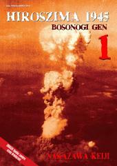 Hiroszima 1945 - Bosonogi Gen tom 1 : Waneko