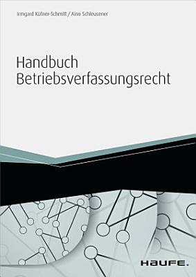 Handbuch Betriebsverfassungsrecht   inkl  Arbeitshilfen online PDF