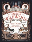 Wildwood Chronicles 2  Under Wildwood PDF