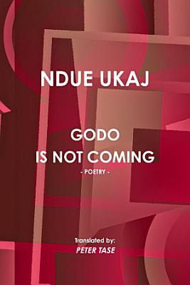 Godo Is Not Coming Poetry