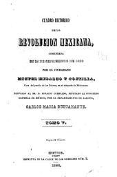 Cuadro historico de la revolucion mexicana: comenzada en 15 de septiembre de 1810 por el ciudadano Miguel Hidalgo y Costilla, Volumen 5