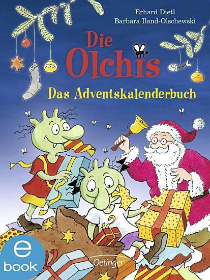 Die Olchis  Das Adventskalenderbuch PDF
