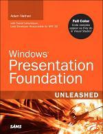 Windows Presentation Foundation Unleashed