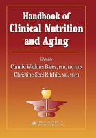 Handbook of Clinical Nutrition and Aging PDF