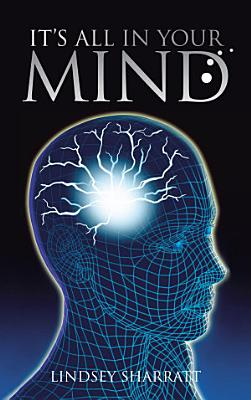 It s All In Your Mind