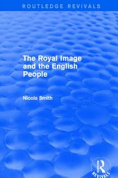 Revival: The Royal Image and the English People (2001)