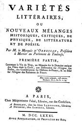 Variétés littéraires: ou, Nouveaux mélanges historiques, critiques, de physique, de littérature et de poésie, Volume1