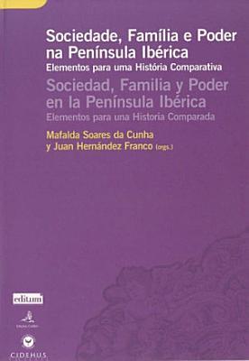Sociedade Familia Poder Na Peninsula Iberica