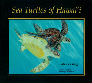 Sea Turtles of Hawaii